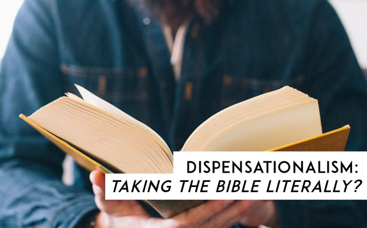 DatPostmil-article-dispensationalism-taking-the-bible-literally-colin-pearson20160613.jpg