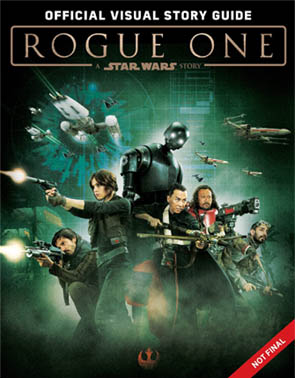ROGUE ONE STORY GUIDE BOOK