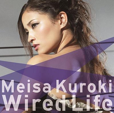 黒木メイサ「Wired Life」初回生産限定盤