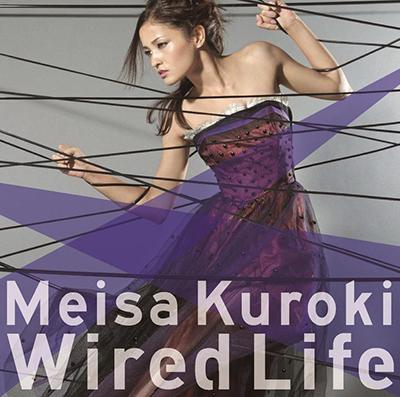 黒木メイサ「Wired Life」通常盤