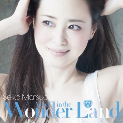 松田聖子「A Girl in the Wonder Land」【通常盤】