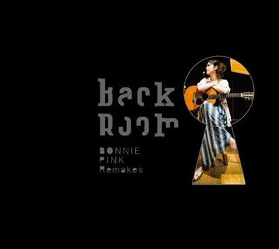 BONNIE PINK「Back Room -BONNIE PINK Remarks-」初回限定盤