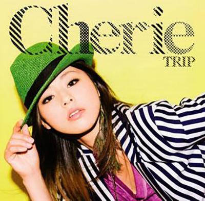 Cherie「TRIP」