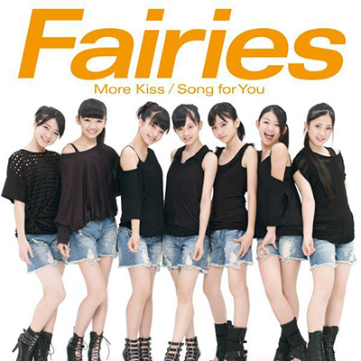 Fairies「More Kiss/Song for You」(32ページPHOTO BOOK付)