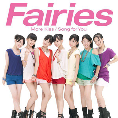 Fairies「More Kiss/Song for You」DVD付