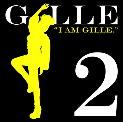 GILLE「I AM GILLE.2」