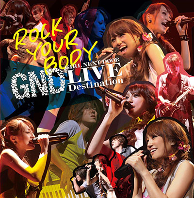 GIRL NEXT DOOR「ROCK YOUR BODY」LIVE盤