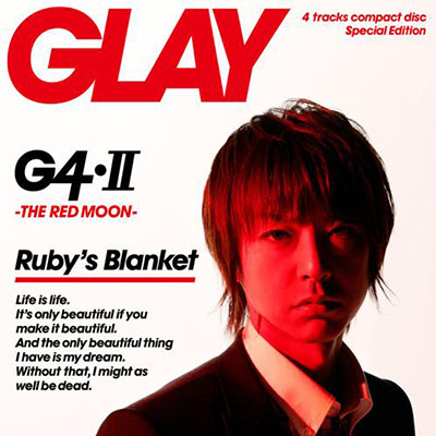 GLAY「G4・Ⅱ -THE RED MOON-」JIRO