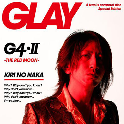 GLAY「G4・Ⅱ -THE RED MOON-」TAKURO