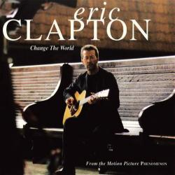 Eric Clapton - Change The World1